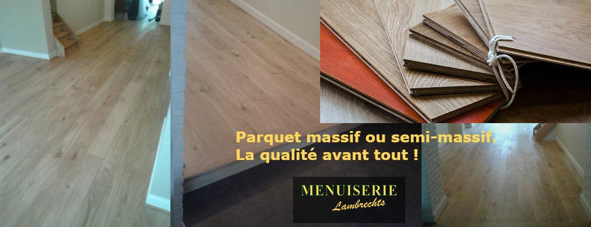 parquet massif ou semi massif en bois noble nivelles waterloo bruxelles menuiserie lambrechts. Black Bedroom Furniture Sets. Home Design Ideas